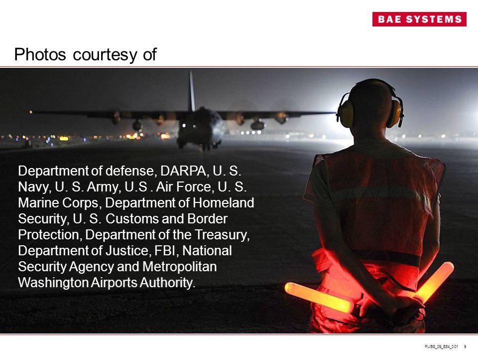 PUBS_09_E54_001 9 Department of defense, DARPA, U. S. Navy, U. S. Army, U.S. Air Force, U. S. Marine Corps, Department of Homeland Security, U. S. Cus