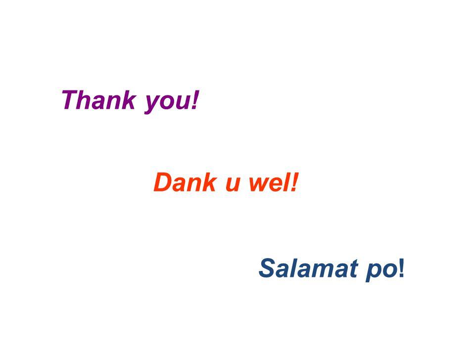 Thank you! Salamat po! Dank u wel!