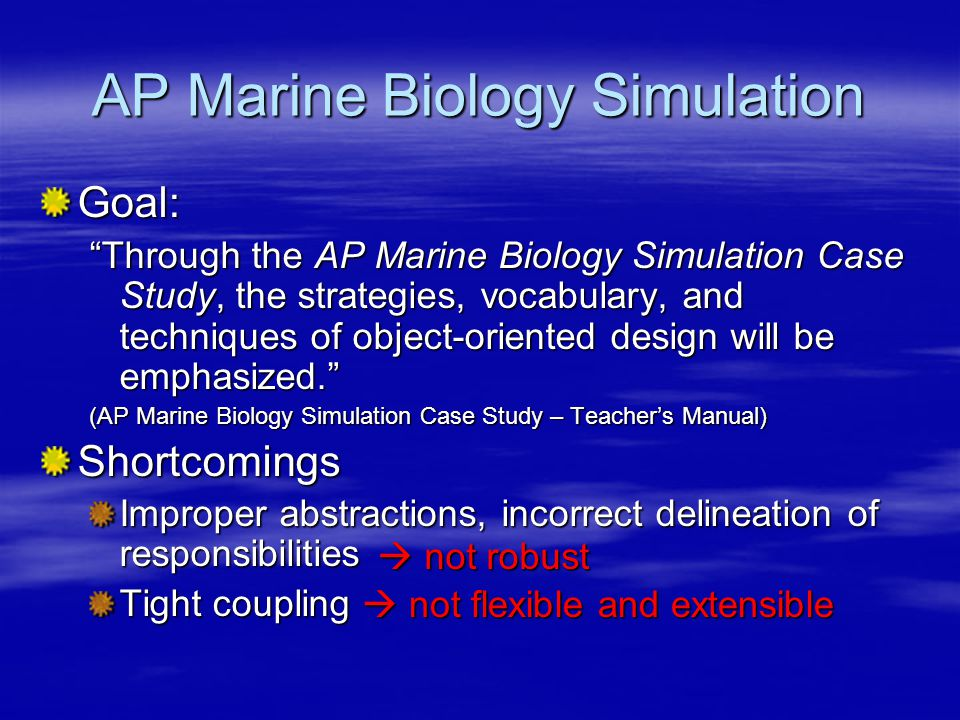 Design Benefits Replaceable environments Different fish Robustness Decoupled, abstract design Enhanced capabilities