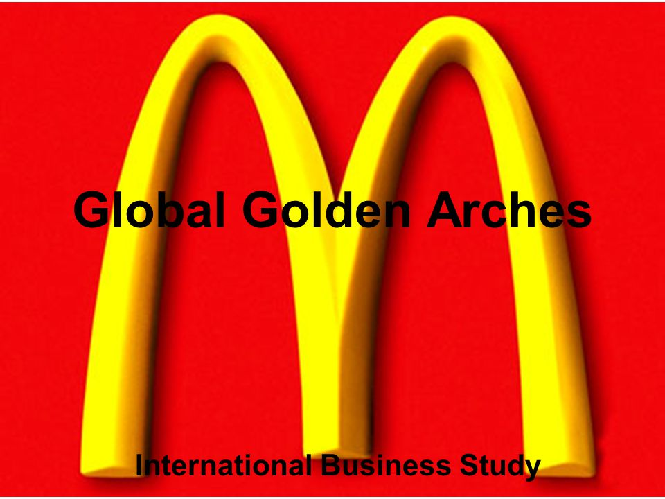 Global Golden Arches International Business Study