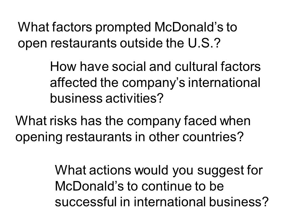 What factors prompted McDonald's to open restaurants outside the U.S..