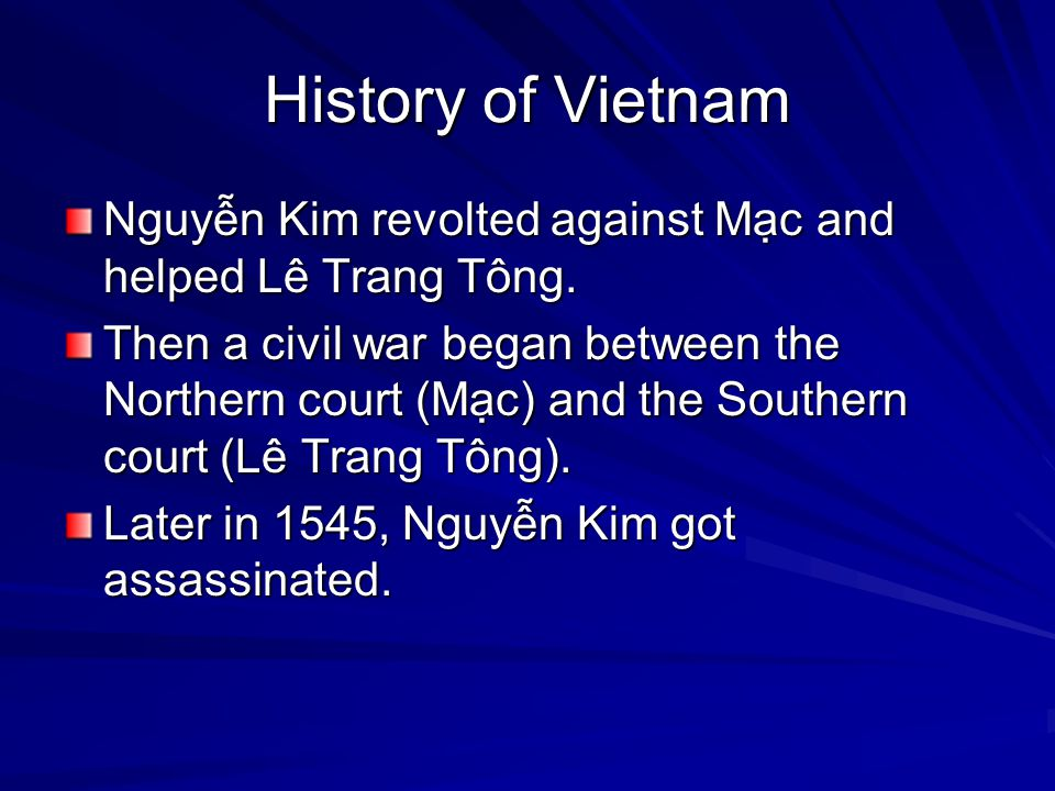 History of Vietnam Nguyễn Kim revolted against Mạc and helped Lê Trang Tông.