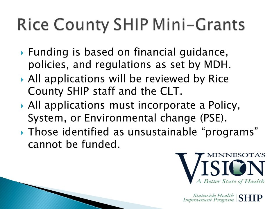  Funding is based on financial guidance, policies, and regulations as set by MDH.