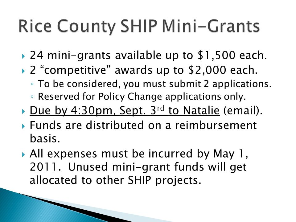 """ 24 mini-grants available up to $1,500 each.  2 """"competitive"""" awards up to $2,000 each. ◦ To be considered, you must submit 2 applications. ◦ Reserv"""