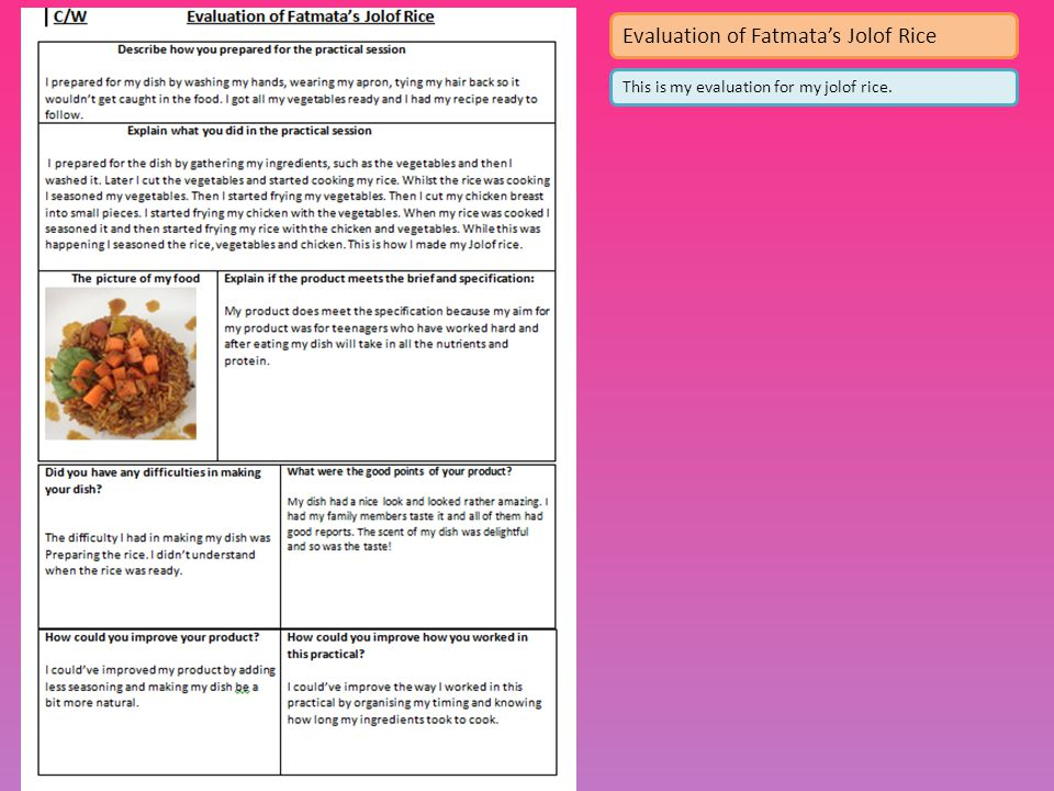 This is my evaluation for my jolof rice. Evaluation of Fatmata's Jolof Rice