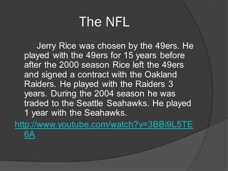 The NFL Jerry Rice was chosen by the 49ers.