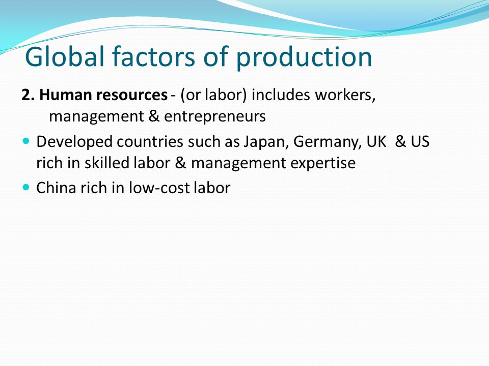 Global factors of production 2.