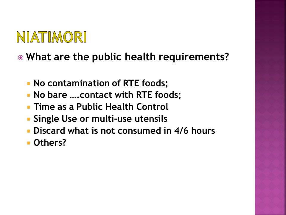  What are the public health requirements.