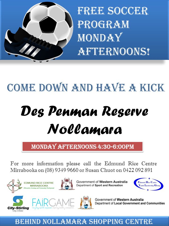 Come down and have a kick Free soccer program Monday afternoons.