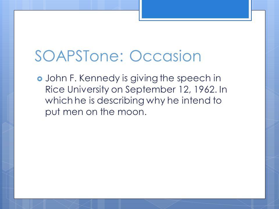 SOAPSTone: Occasion  John F.