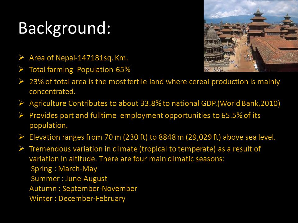 Background:  Area of Nepal-147181sq. Km.
