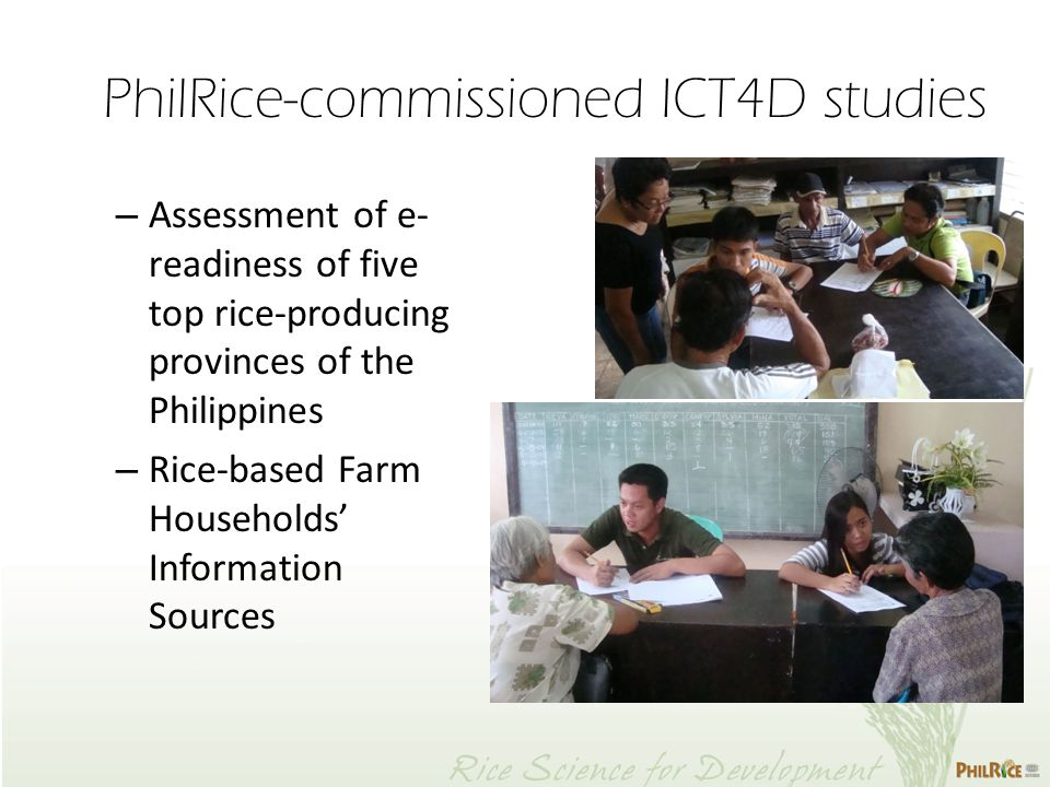 PhilRice-commissioned ICT4D studies – Assessment of e- readiness of five top rice-producing provinces of the Philippines – Rice-based Farm Households' Information Sources
