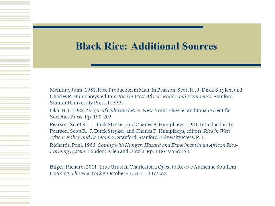 Black Rice: Additional Sources McIntire, John.1981.