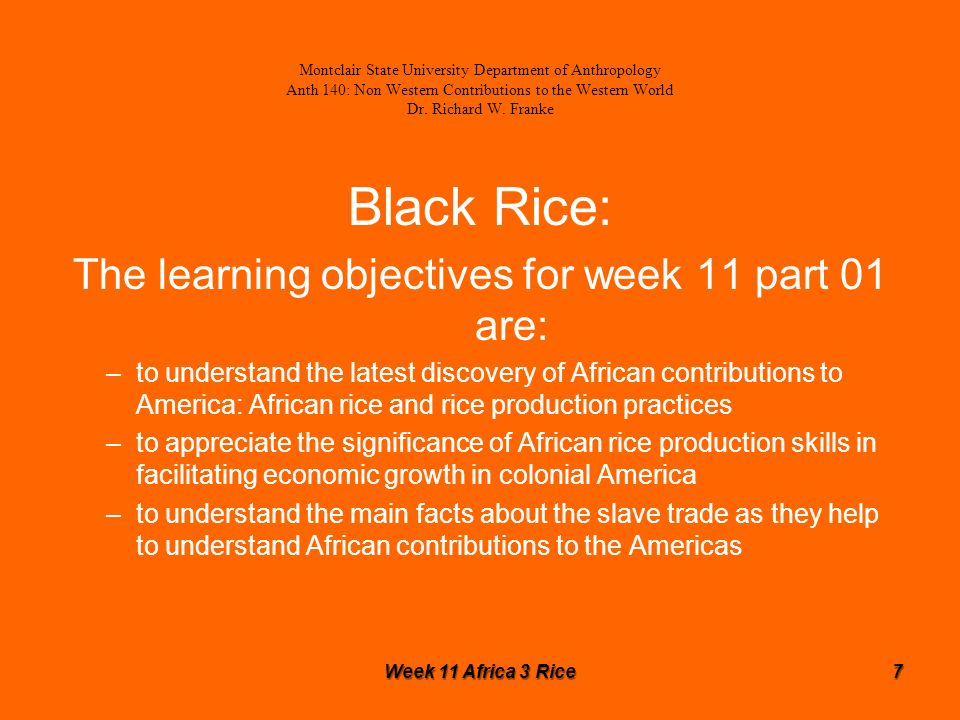 Black Rice: Additional Sources A few additional sources are given on the slide where the information appears.