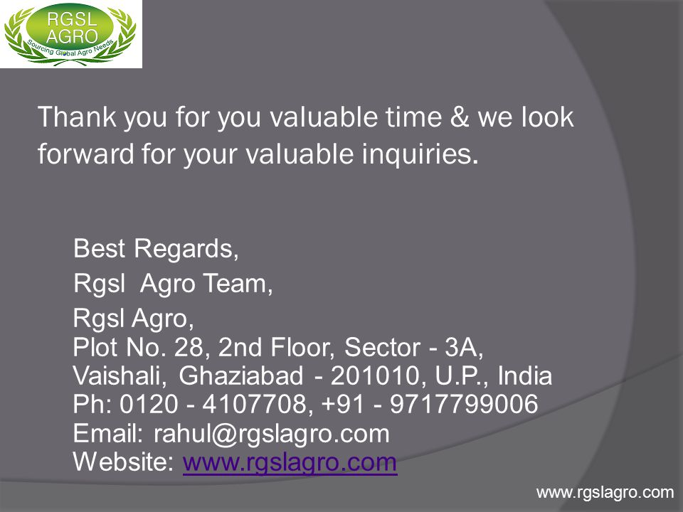 Thank you for you valuable time & we look forward for your valuable inquiries.