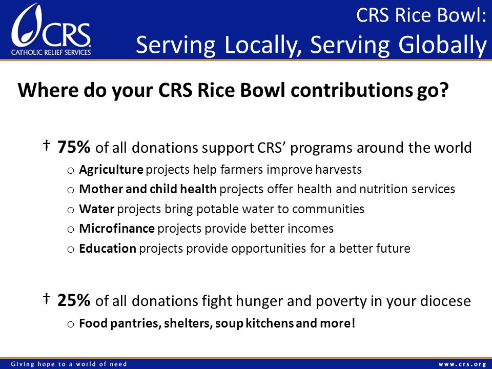 Where do your CRS Rice Bowl contributions go.