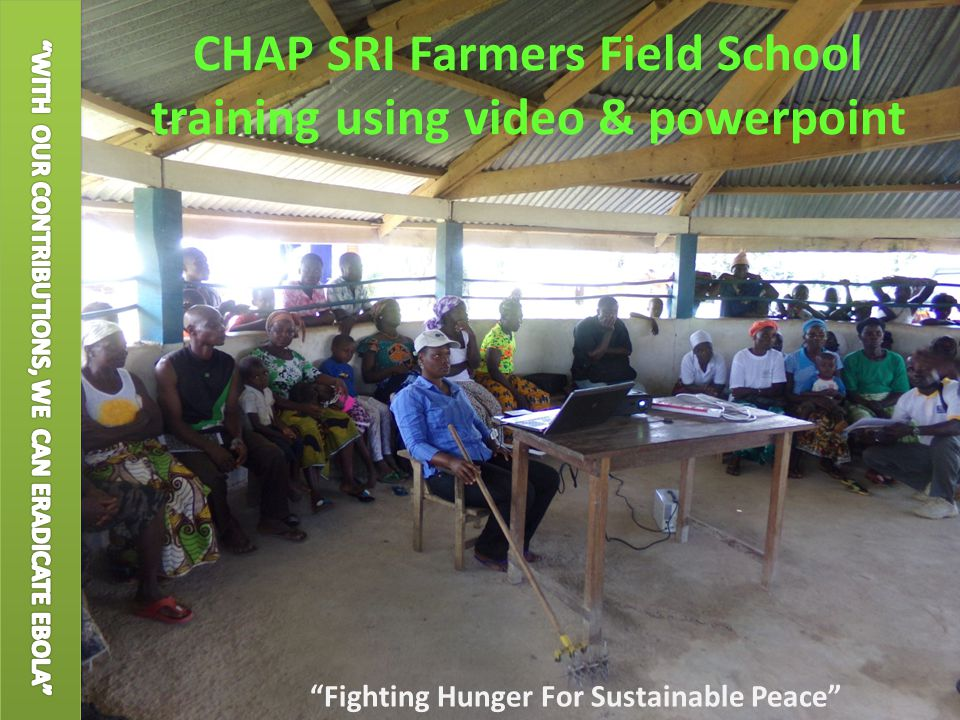 CHAP SRI Farmers Field School training using video & powerpoint Fighting Hunger For Sustainable Peace