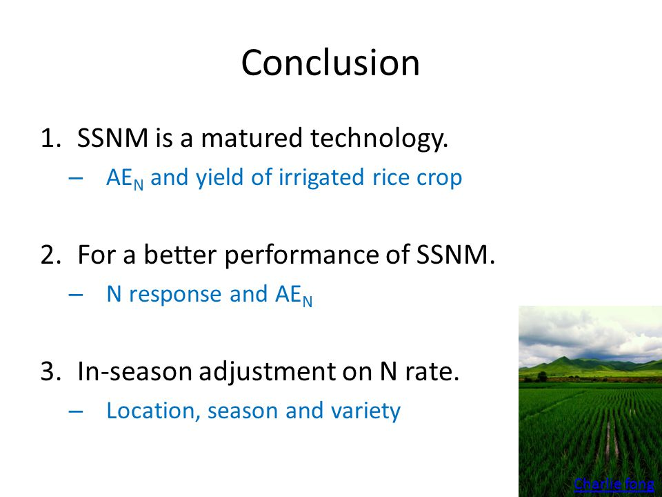 Conclusion 1.SSNM is a matured technology.