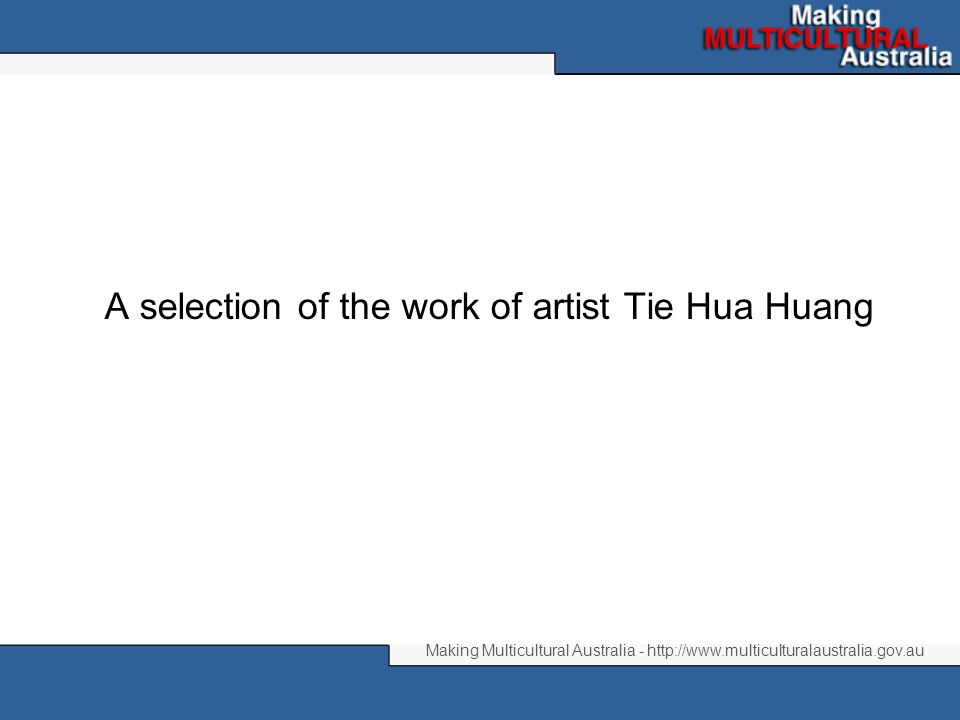 A selection of the work of artist Tie Hua Huang, demonstrating his skilful combination of Chinese artistic techniques with Australian subjects, particularly the scenery he's discovered since he arrived in Australia ten years ago.