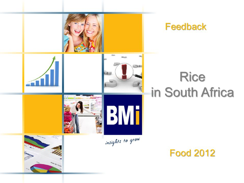 Feedback Rice in South Africa Food 2012