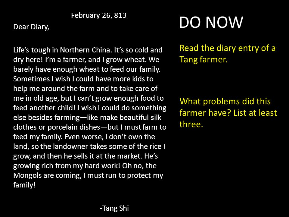 February 26, 813 Dear Diary, Life's tough in Northern China.