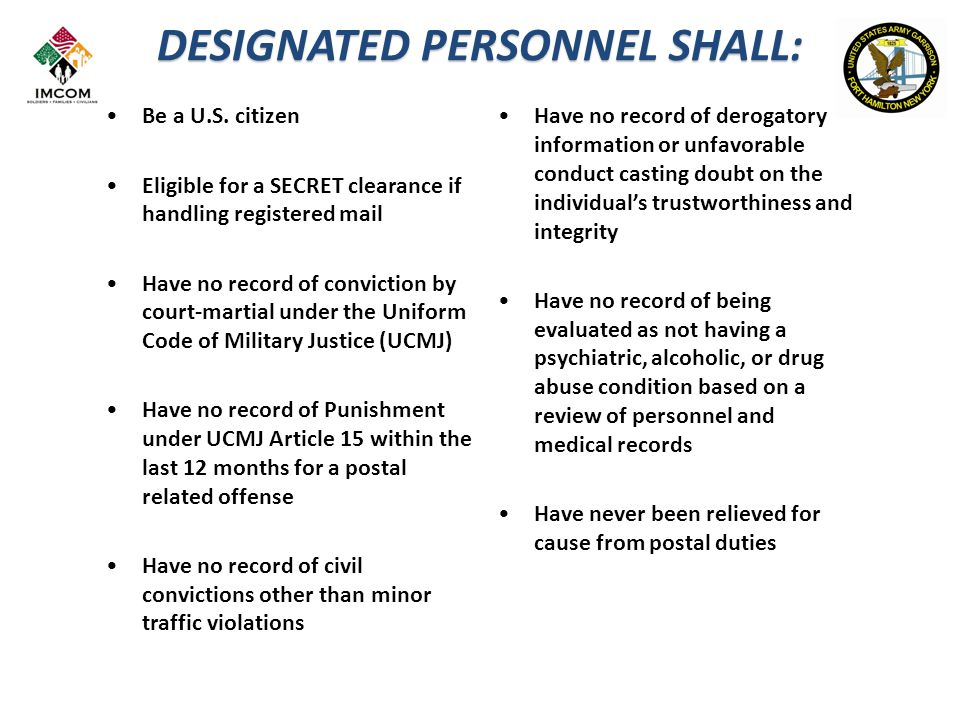 DESIGNATED PERSONNEL SHALL: Be a U.S.