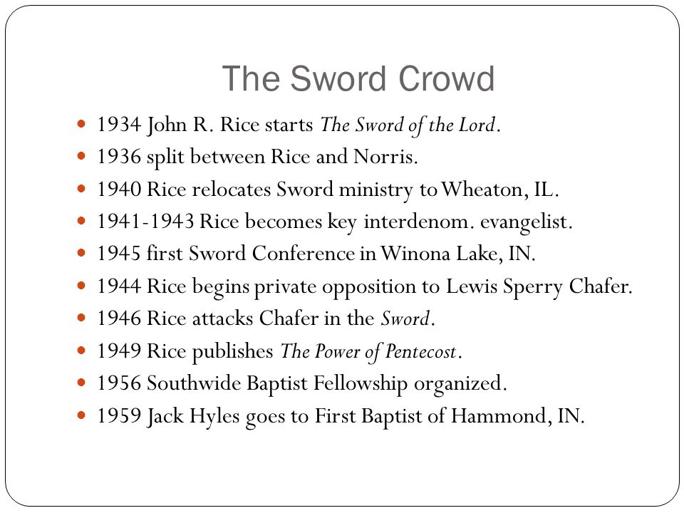 The Sword Crowd 1934 John R. Rice starts The Sword of the Lord.