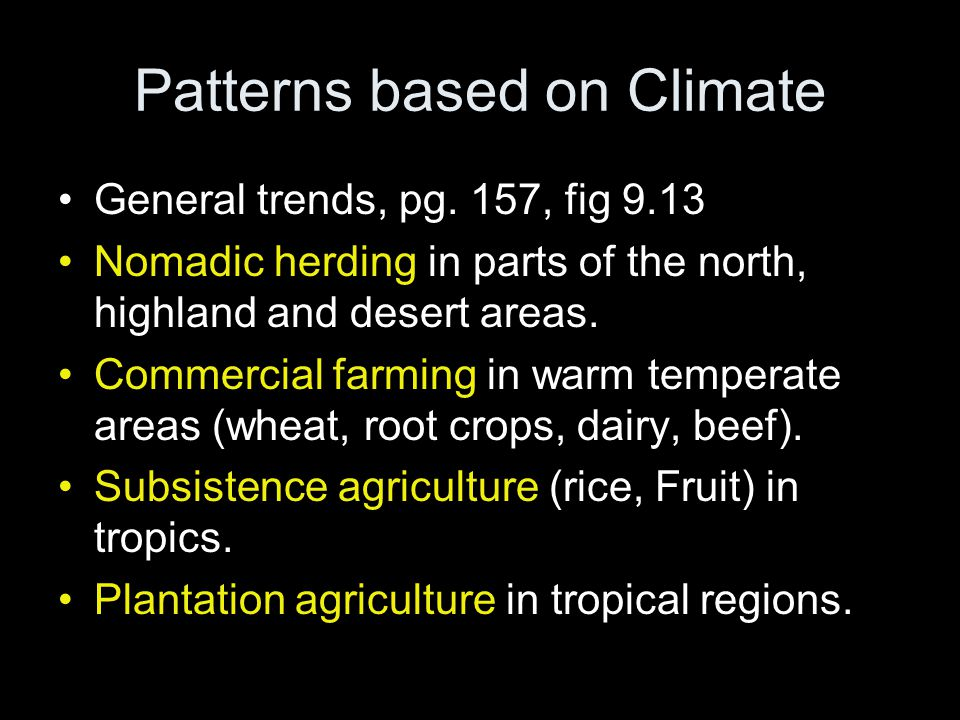Patterns based on Climate General trends, pg.