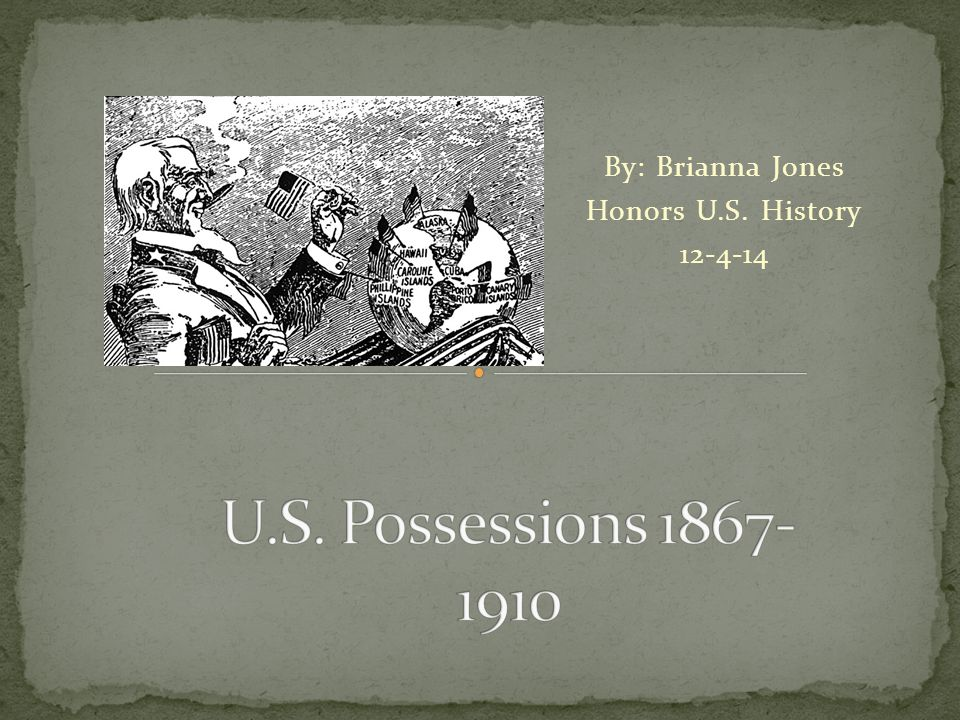 By: Brianna Jones Honors U.S. History 12-4-14