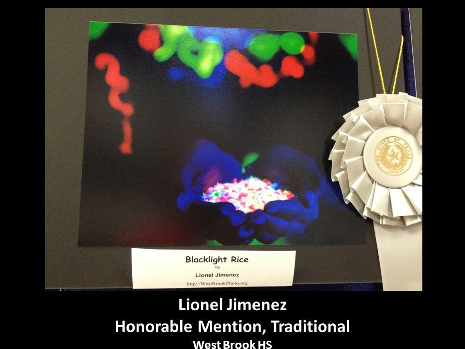 Lionel Jimenez Honorable Mention, Traditional West Brook HS