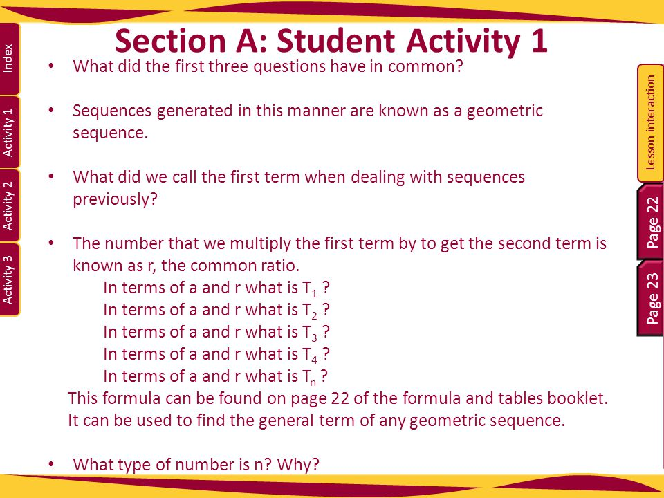 Activity 1 Activity 2 Index Activity 3 Section A: Student Activity 1 What did the first three questions have in common? Sequences generated in this ma