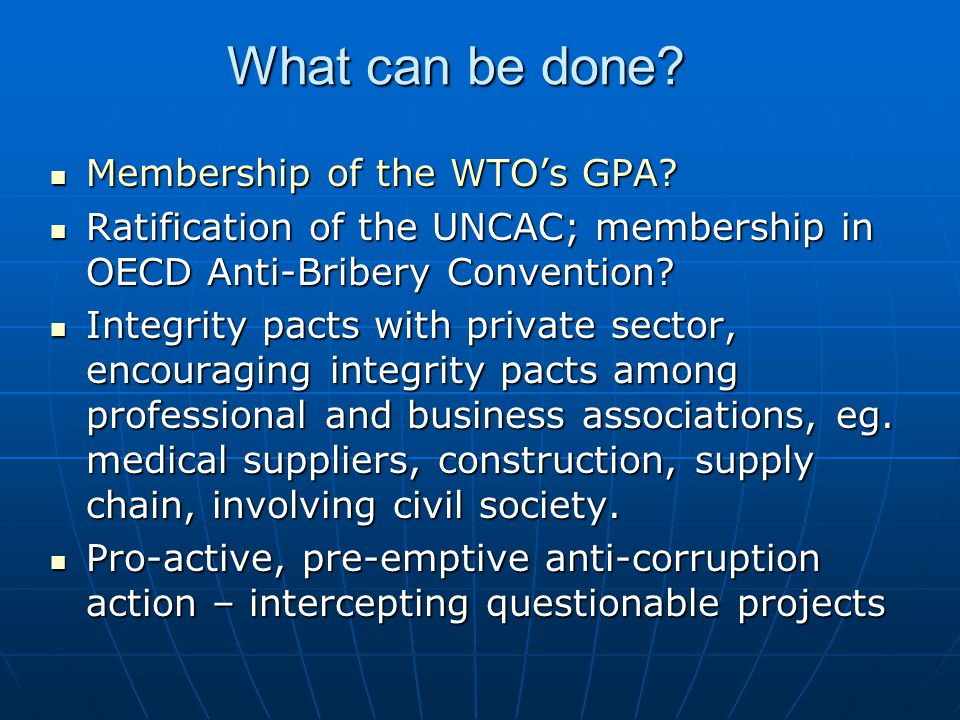 What can be done.Membership of the WTO's GPA. Membership of the WTO's GPA.