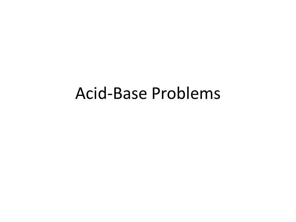 Acid-Base Problems