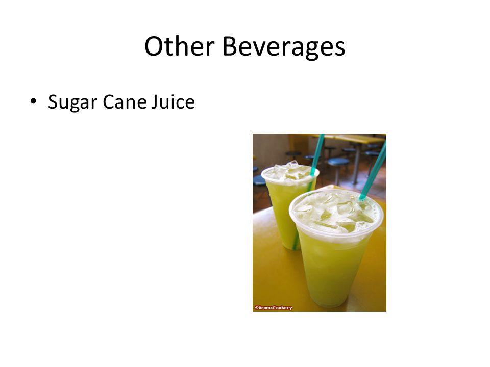 Other Beverages Sugar Cane Juice