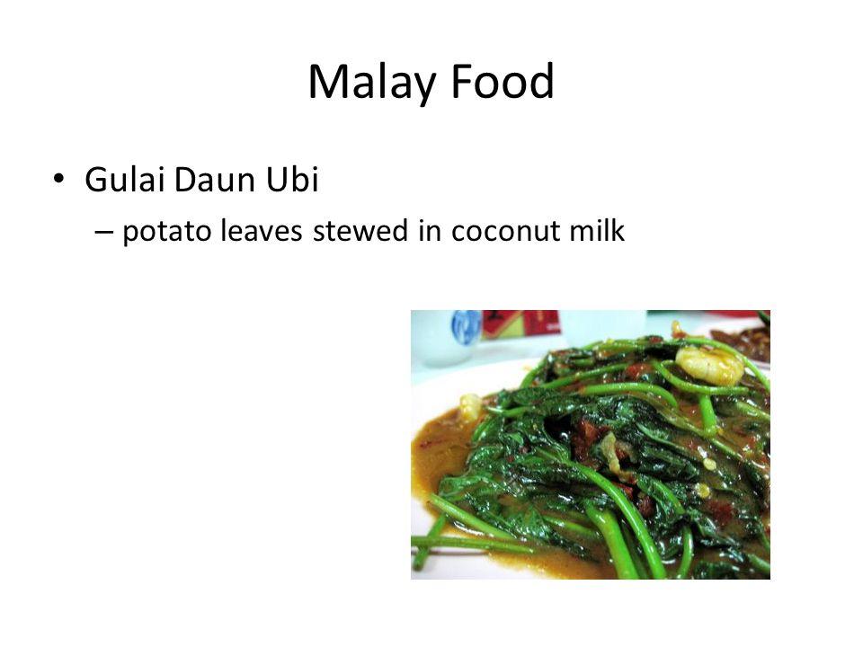 Malay Food Gulai Daun Ubi – potato leaves stewed in coconut milk
