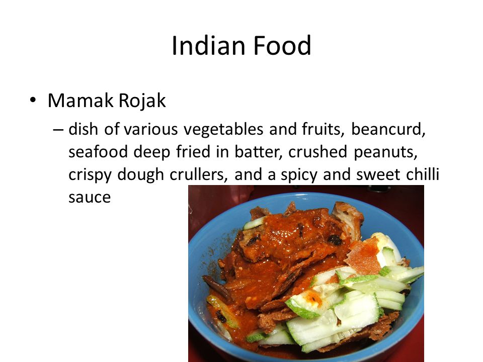 Indian Food Mamak Rojak – dish of various vegetables and fruits, beancurd, seafood deep fried in batter, crushed peanuts, crispy dough crullers, and a spicy and sweet chilli sauce