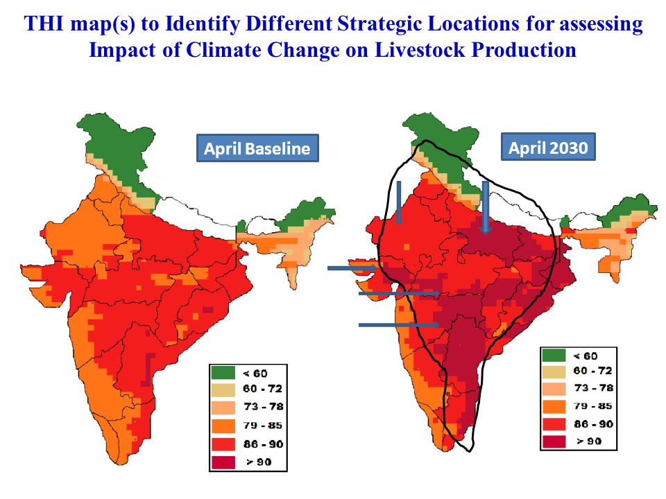 April Baseline April 2030 THI map(s) to Identify Different Strategic Locations for assessing Impact of Climate Change on Livestock Production