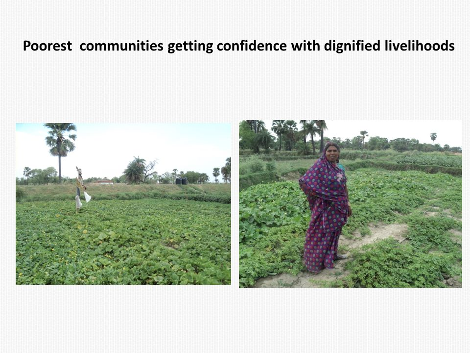 Poorest communities getting confidence with dignified livelihoods