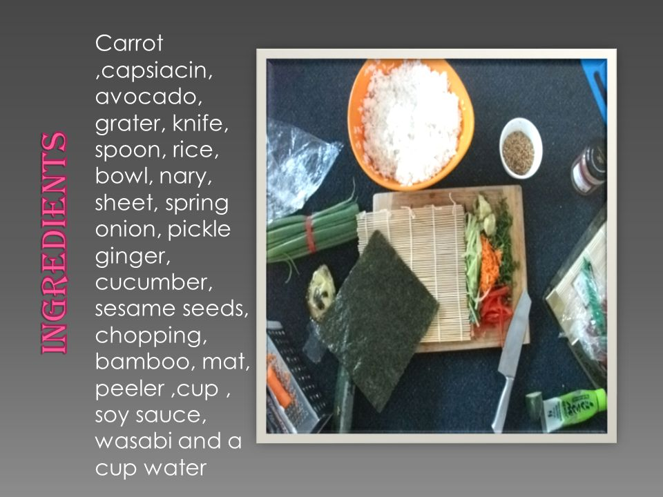 Carrot,capsiacin, avocado, grater, knife, spoon, rice, bowl, nary, sheet, spring onion, pickle ginger, cucumber, sesame seeds, chopping, bamboo, mat,