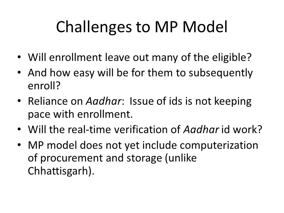 Challenges to MP Model Will enrollment leave out many of the eligible.