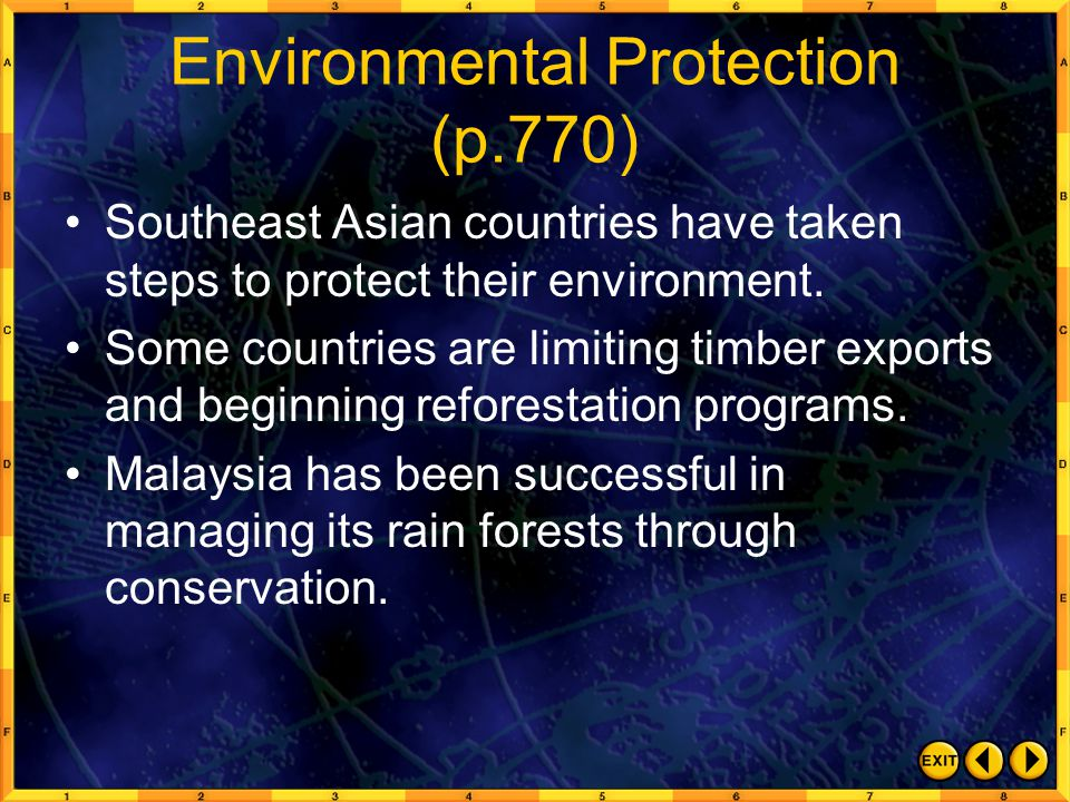 Environmental Protection (p.770) Southeast Asian countries have taken steps to protect their environment. Some countries are limiting timber exports a