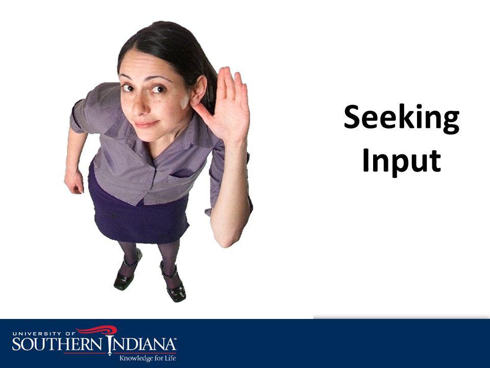 Seeking Input