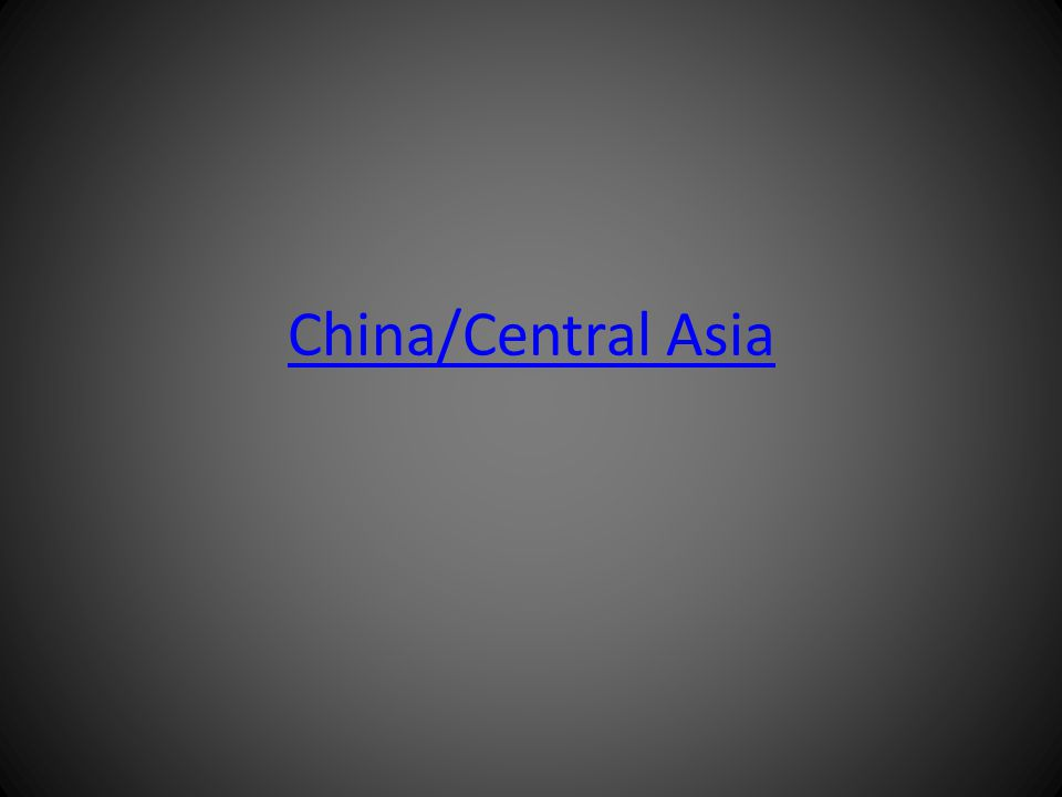 China/Central Asia