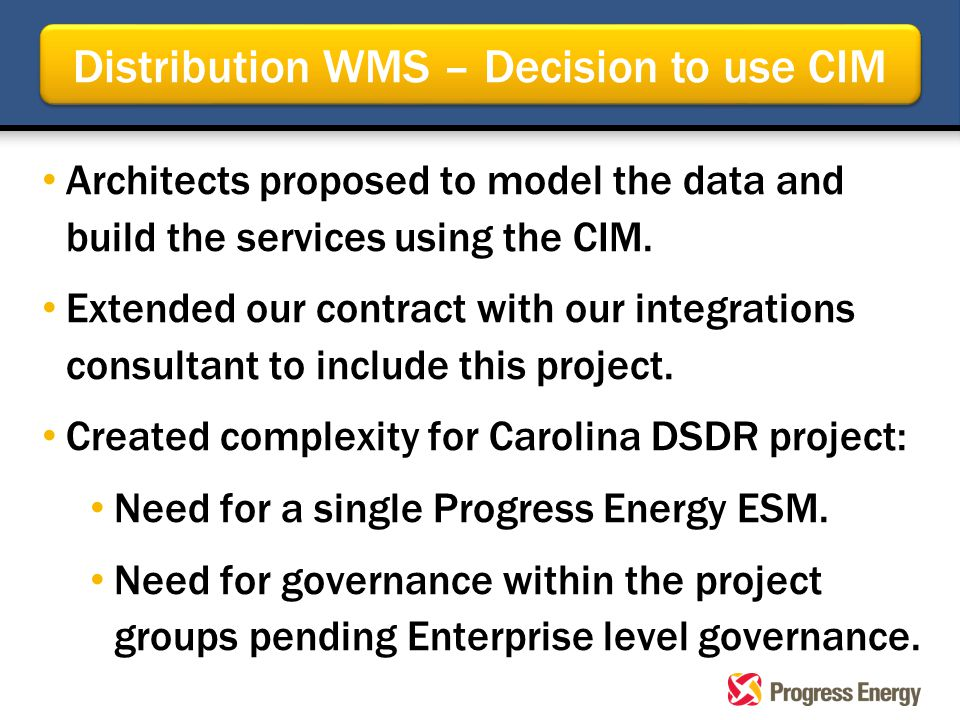 Architects proposed to model the data and build the services using the CIM. Extended our contract with our integrations consultant to include this pro
