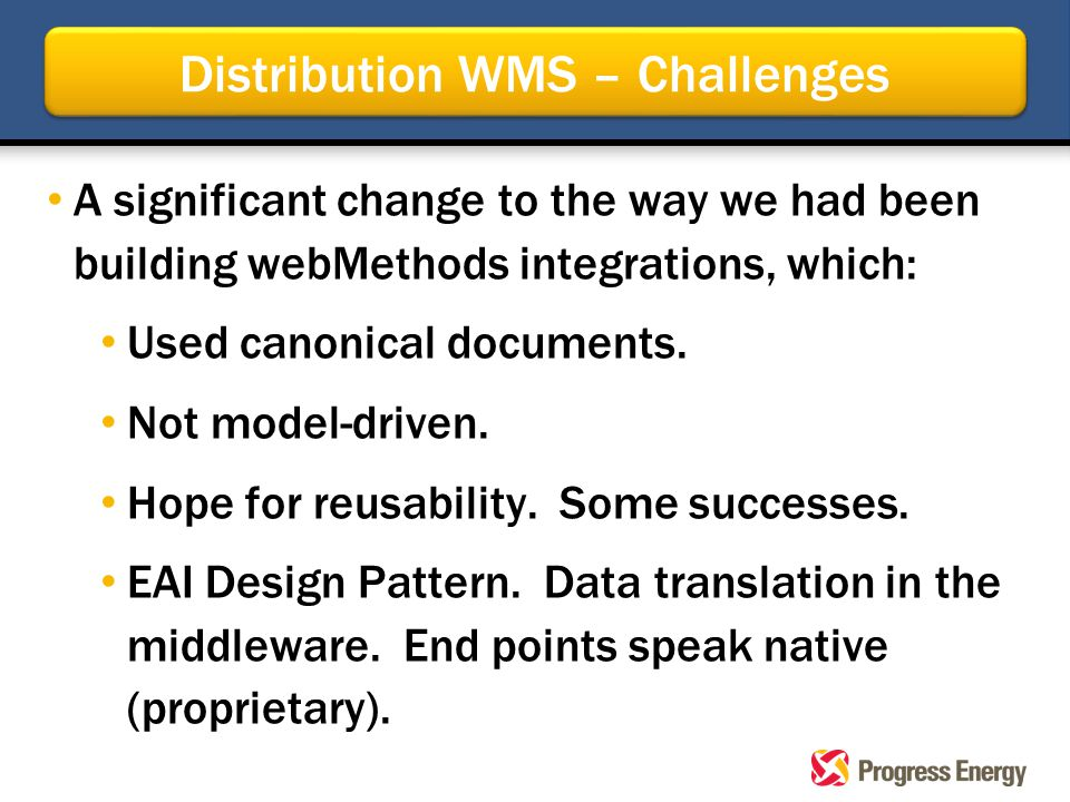 A significant change to the way we had been building webMethods integrations, which: Used canonical documents.