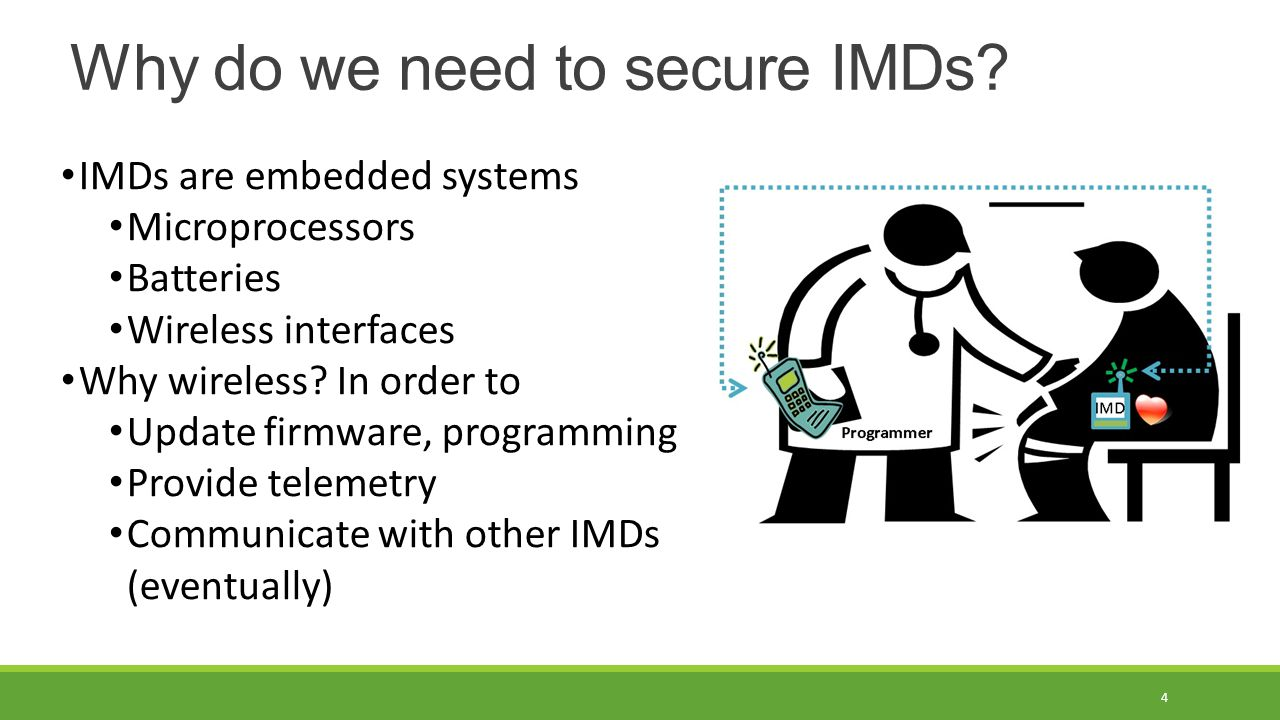 Why do we need to secure IMDs.
