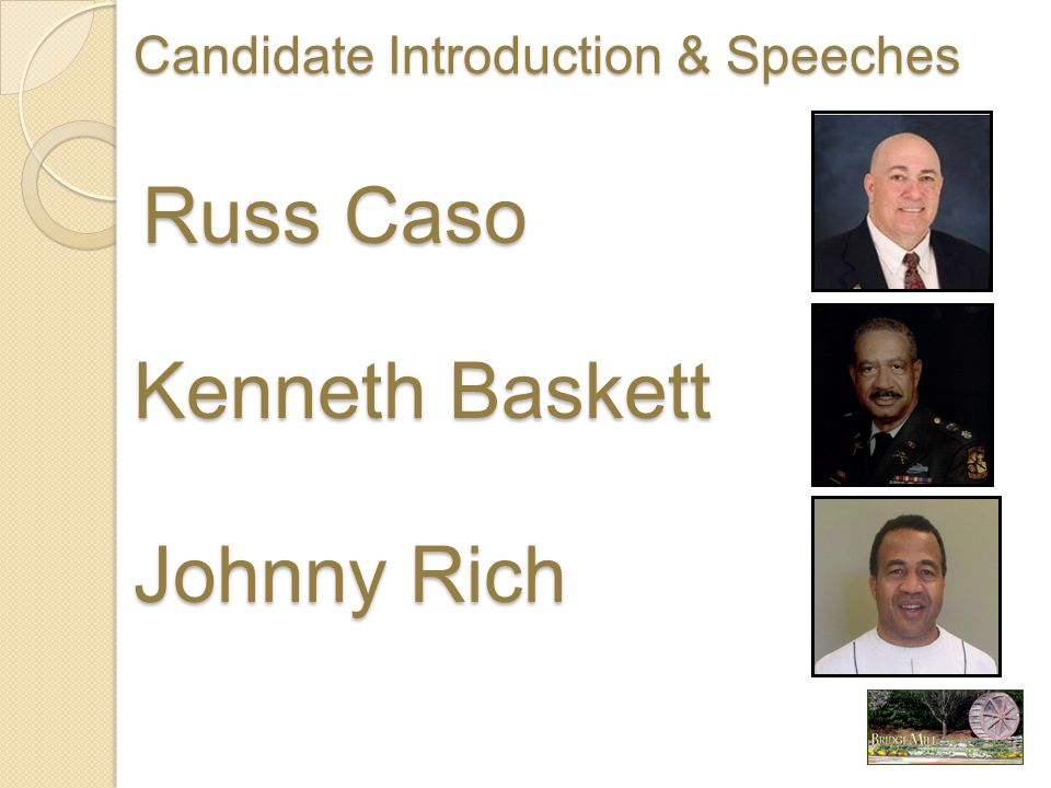 Russ Caso Kenneth Baskett Johnny Rich Candidate Introduction & Speeches