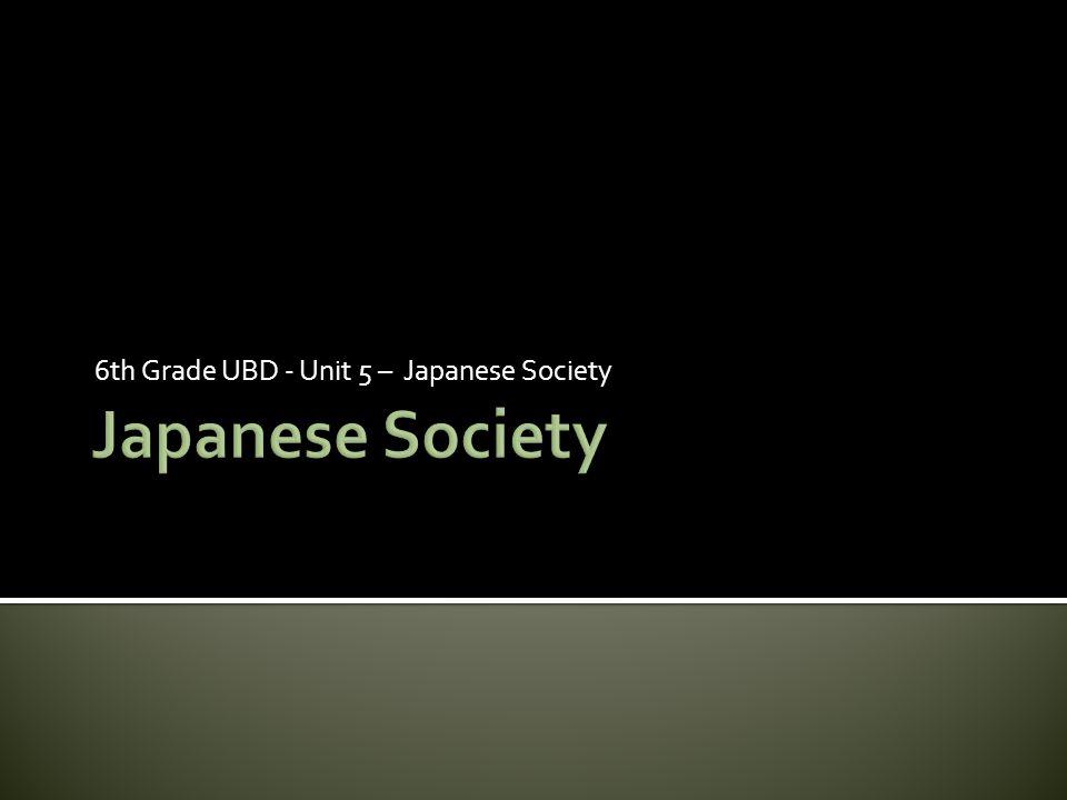 6th Grade UBD - Unit 5 – Japanese Society
