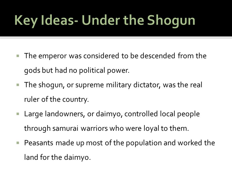  The emperor was considered to be descended from the gods but had no political power.