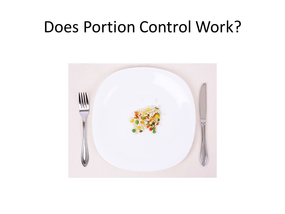 Does Portion Control Work